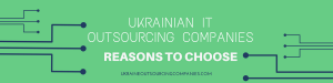 it outsourcing company ukraine reasons to choose