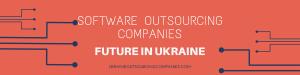 software outsourcing company ukraine future