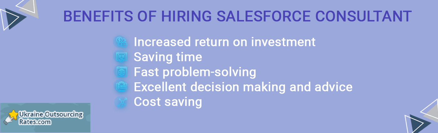 benefits of hiring salesforce consultant